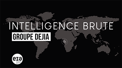 Intelligence Brute: Dejia Group